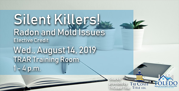 Silent Killers, Radon and Mold Issues